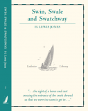 Swin, Swale and Swatchway  - H Lewis Jones - Christmas gifts from Lodestar Books