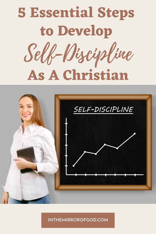5 Essential Steps to Develop Self-Discipline as a Christian