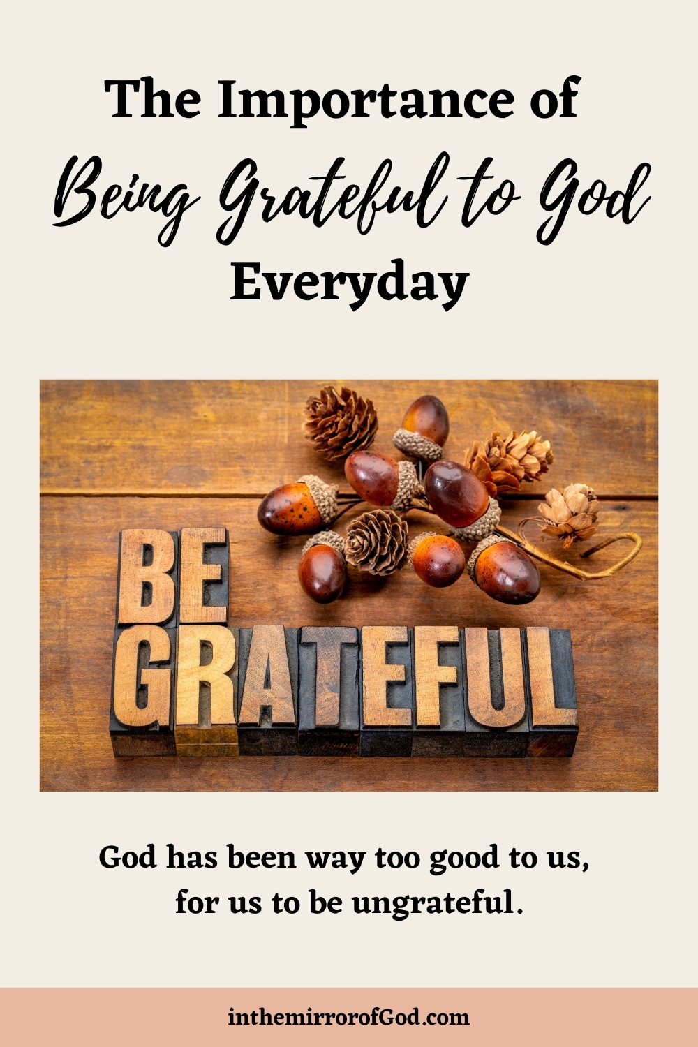 The Importance of Being Grateful to God Every Day