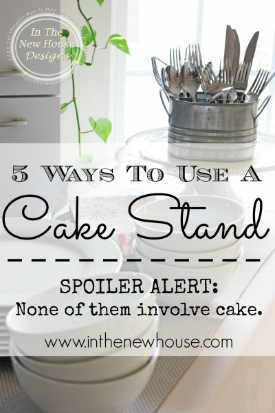 5 Ways To Decorate With A Cake Stand