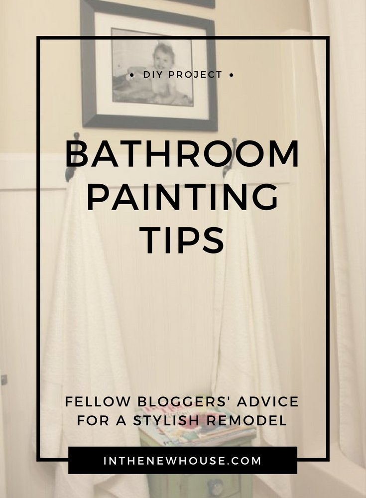 Bathroom Painting Tips In The New House - Bathroom painting tips