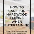 how to care for hardwood floors when entertaining