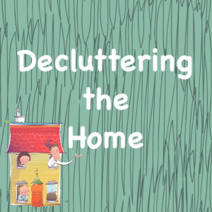 decluttering the home