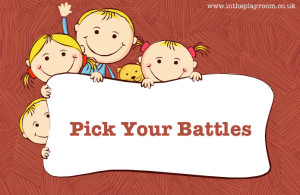 Tips for a peaceful life with preschoolers - pick your battles