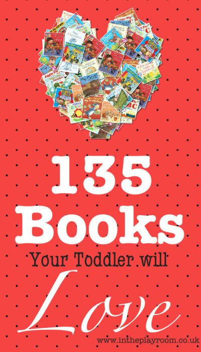 books your toddler will love! Huge toddler booklist of over 130 books