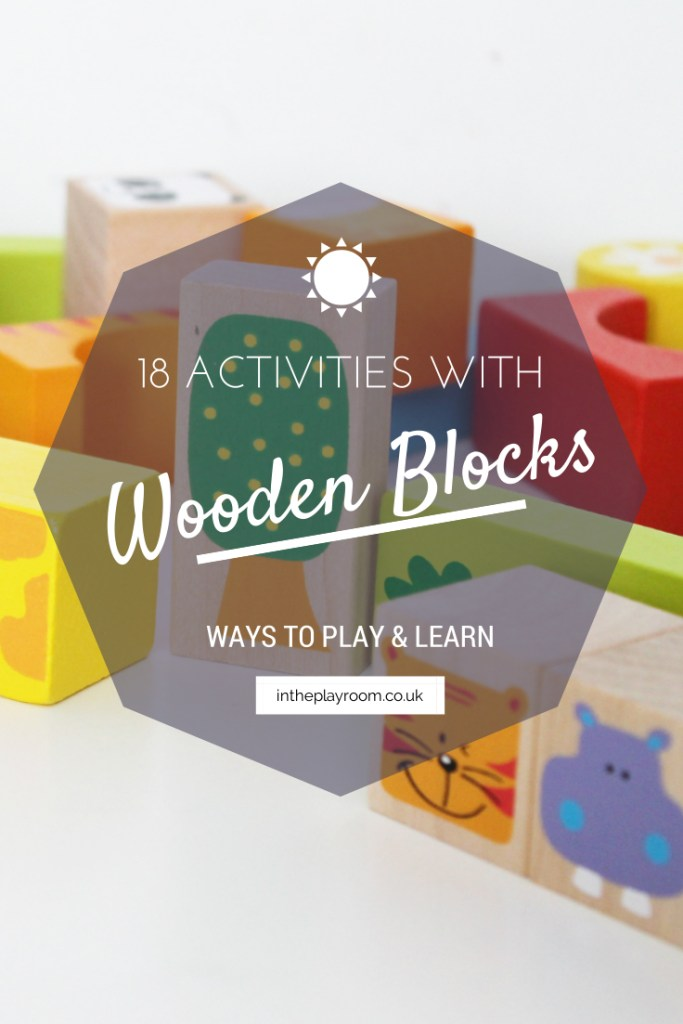18 Activities to play and learn with wooden blocks. For language development, early maths skills, mark making and more.