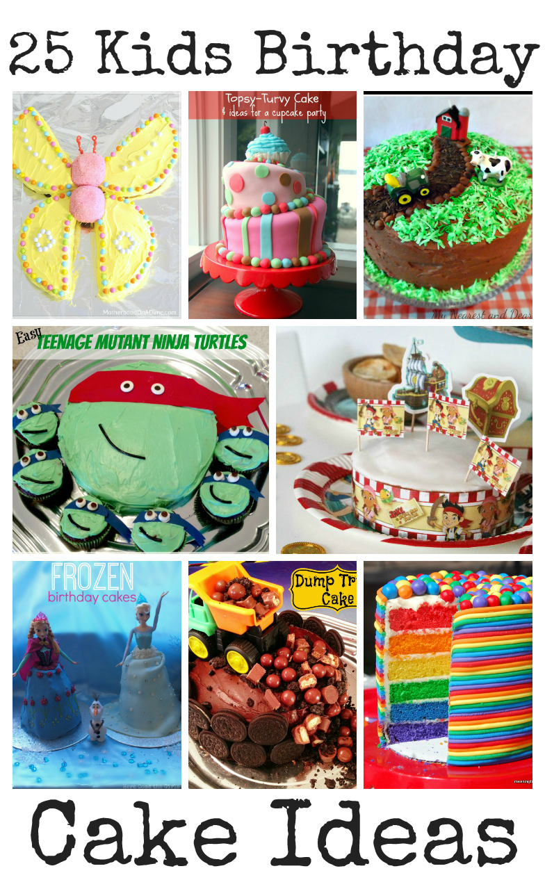 25 Kids Birthday Cake Ideas These Cakes Are All So Cute And Creative