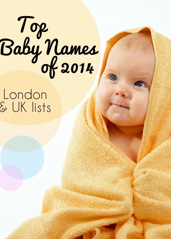 London & UK Top Baby Names 2014