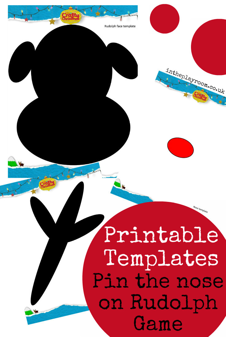 printable templates to make a Pin the nose on Rudolph game for kids christmas party
