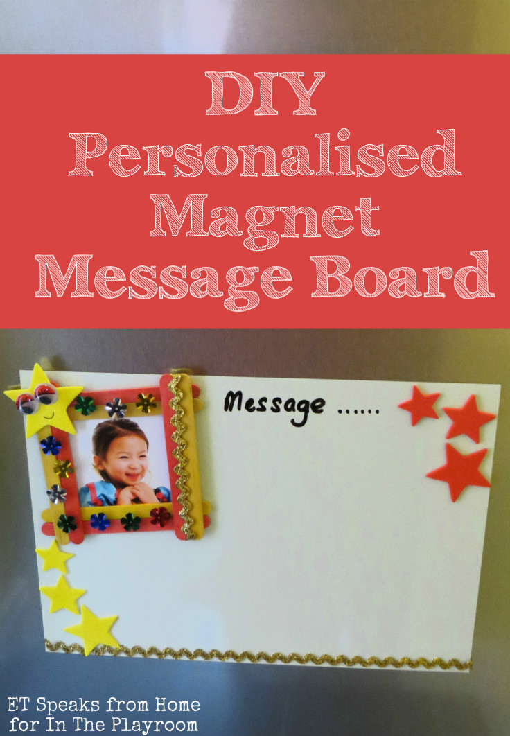DIY personalised magnet message board