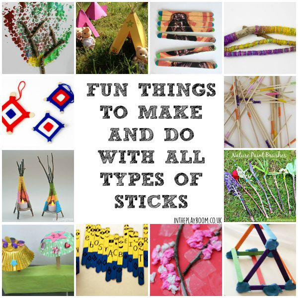 Fun things to make and do with all types of sticks