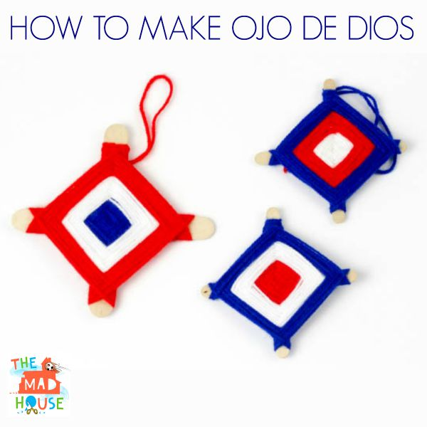 how to make Ojo-de-Dios Gods eyes by mum in the mad house