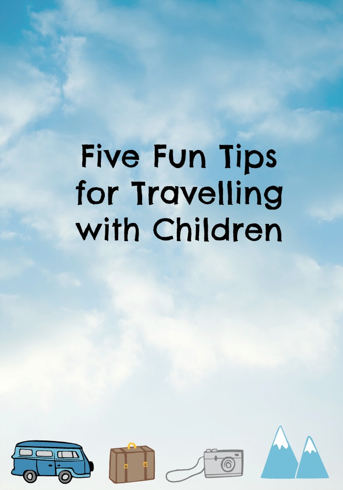 five fun ideas for travelling with children