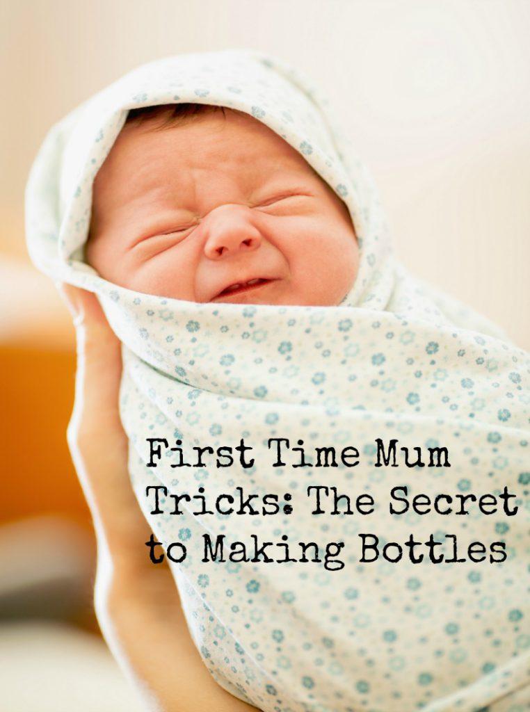 First Time Mum Tricks: The Secret to Making Bottles