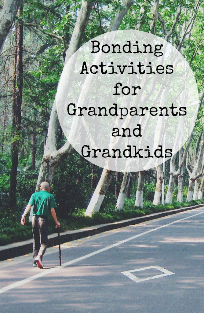 Bonding Activities for Grandparents and Grandkids