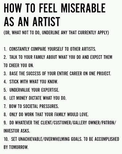How to Feel Miserable as an Artist