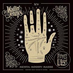The Wailin' Jennys – Fifteen (2017)