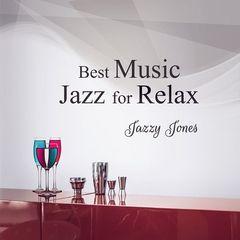 Jazzy Jones – Best Music Jazz for Relax (2017)
