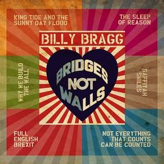 Billy Bragg – Bridges Not Walls (2017)