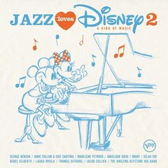 Various Artist or Bands – Jazz Loves Disney 2: A Kind Of Magic (2017)