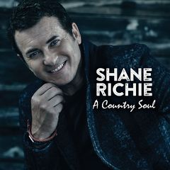 Shane Richie – A Country Soul (2017)