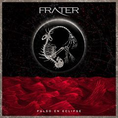 Frater – Pulso en Eclipse (2017)