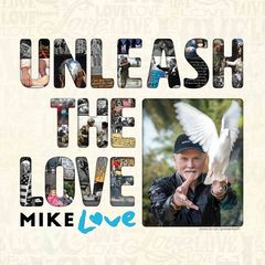 Mike Love – Unleash The Love (2017)