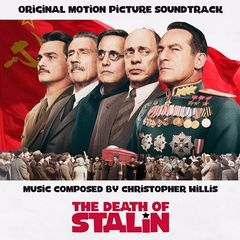 Christopher Willis – The Death of Stalin (Original Motion Picture Soundtrack) (2017)