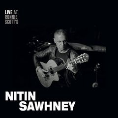 Nitin Sawhney – Live At Ronnie Scotts (2017)