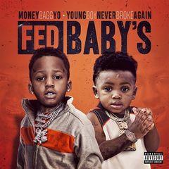 Moneybagg Yo – Fed Babys (2017)