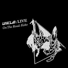 Unkle – Live on the Road: Koko (2017)