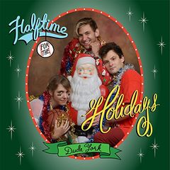 Dude York – Halftime for the Holidays (2017)