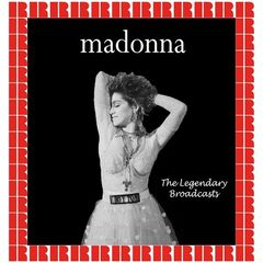 Madonna – The Legendary Broadcasts (2017)