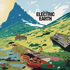 Gin Lady – Electric Earth (2017)