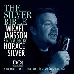 Mikael Jansson – The Silver Bible (2018)