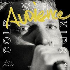 Cold War Kids – Audience (Live) (2018)
