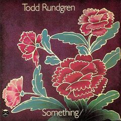 Todd Rundgren – Something / Anything? (2018)
