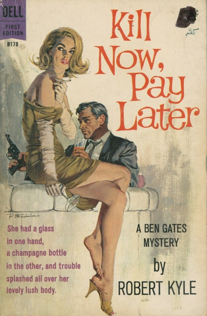 RMcGinnis-Kill-Now-Pay-Later-671x1024