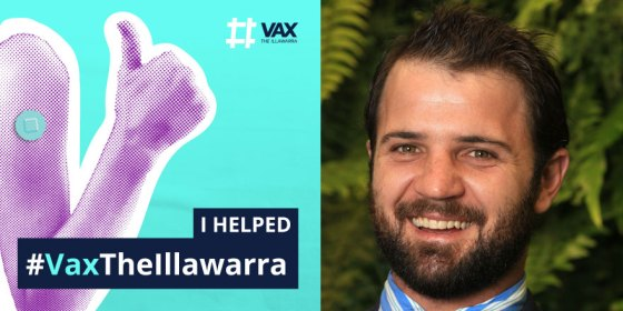Composite image shows a social media tile from the Vax the Illawarra campaign featuring a thumbs up sign, and a photo of Toby Dawson, campaign volunteer