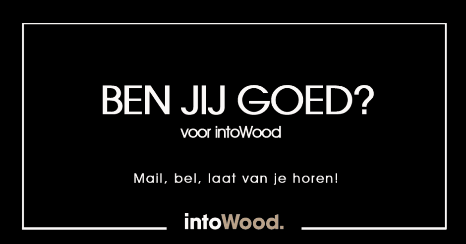 vacatures intoWood