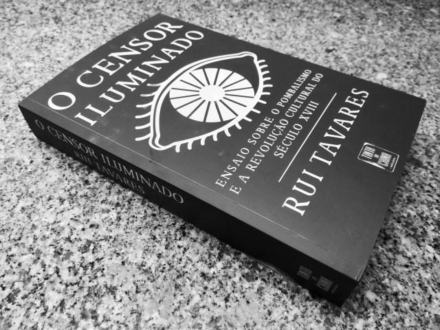 Recensão crítica do livro O Censor Iluminado, escrito pelo historiador e político Rui Tavares e publicado pela Tinta-da-China em 2018 | INTRO