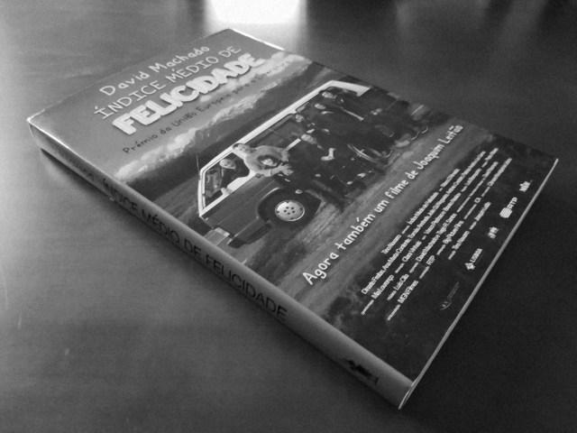 Recensão do livro multipremiado Índice Médio de Felicidade, escrito por David Machado e editado pela D. Quixote originalmente em 2013 | INTRO
