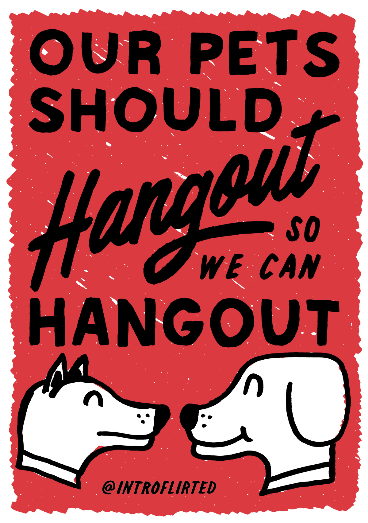 Introflirted #8 Pet Hangout by Josh Higgins