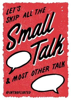 Introflirted #41 Small Talk by Josh Higgins