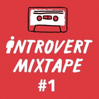 Introvert Mixtape #1 by Josh Ryan Higgins