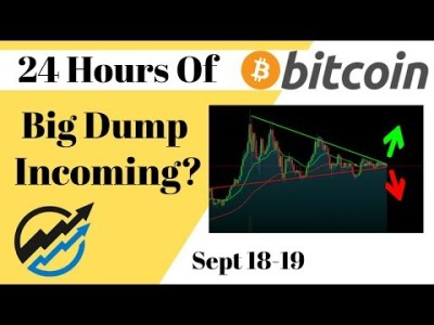 Bitcoin Dump Incoming Forecasted – but I Still Think PUMP    Wednesday Sep 18/19