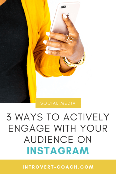 Actively Engage With Your Audience on Instagram