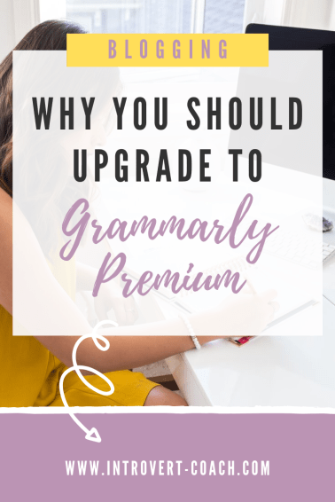 Why You Should Upgrade to Grammarly Premium as a Blogger
