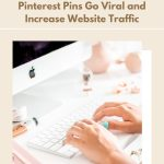 How to Go Viral on Pinterest and Increase Website Traffic