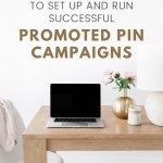 How to Create a Successful Promoted Pin Campaign